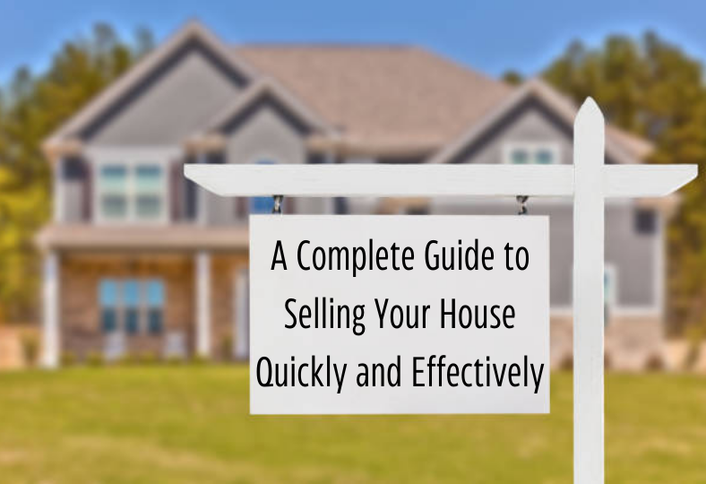 Complete Guide to Selling Your House